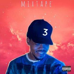 Chance The Rapper 3 Mixtape Music Spotify